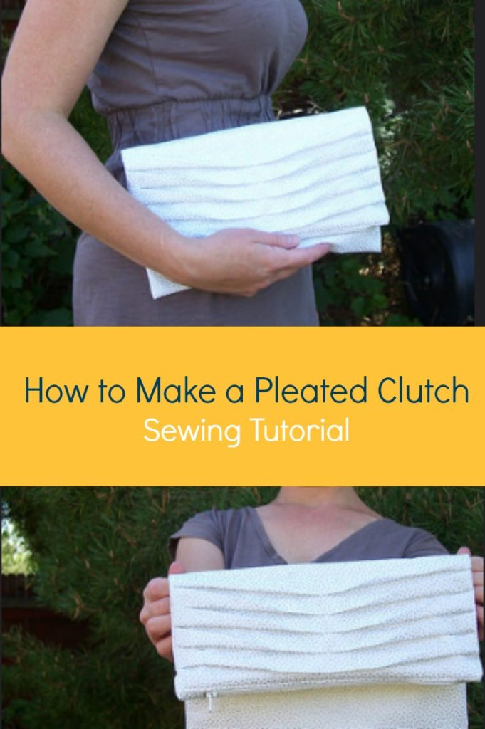 How to make a Pleated Clutch Sewing Tutorial