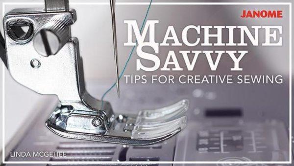 machinesavvytipsforcreativesewing_titlecard_cid4865