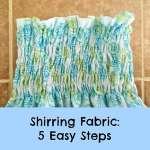 Tutorial:  Shirring Fabric in 5 easy steps!