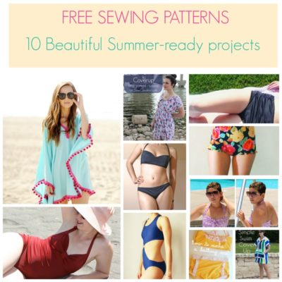 FREE SEWING PATTERNS:  10 beautiful summer-ready projects