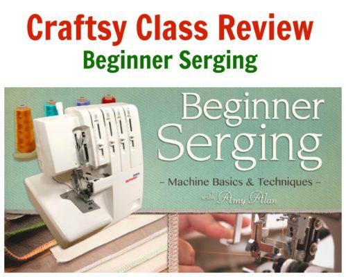 Craftsy Class Review Beginner Serging
