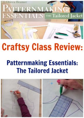 Craftsy Class Review Patternmaking Essentials The tailored jacket by Oticca Beamer