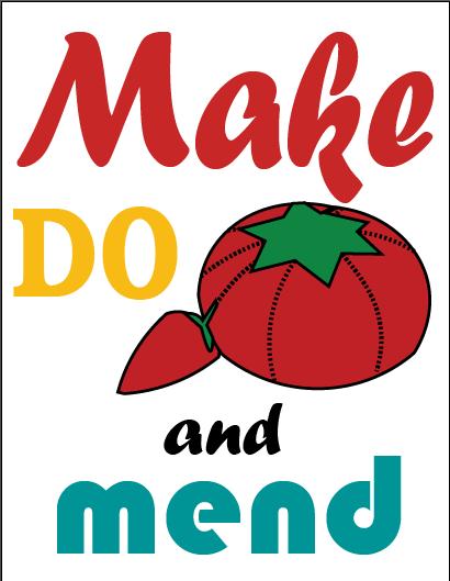 FREE PRINTABLE: Make, Do and Mend