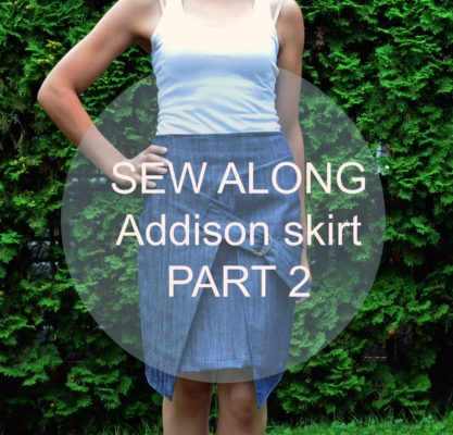 SEW ALONG PART 2
