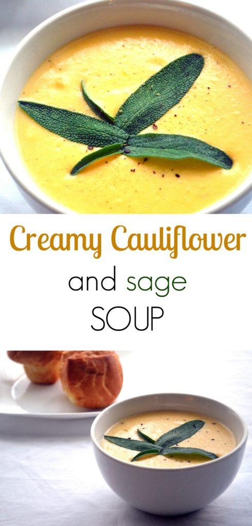 Creamy Cauliflower and sage soup.