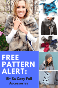 FREE PATTERN ALERT: 15+ So Cozy Fall Accessories