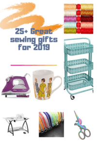 ROUNDUP: 25+ Great sewing gifts for 2019