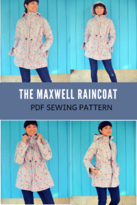 MAXWELL RAINCOAT FOR WOMEN PDF SEWING PATTERN AND SEWING TUTORIAL