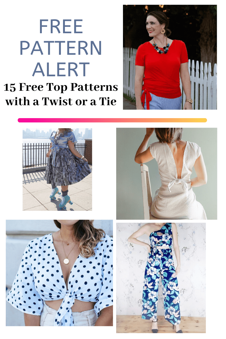 FREE PATTERN ALERT: 15 Free Top Patterns with a Twist or a Tie