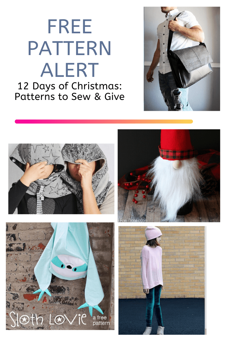 FREE PATTERN ALERT: 12 Days of Christmas: Patterns to Sew & Give